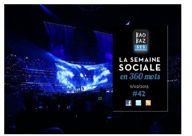 LA SEMAINE        SOCIALE        en 360 mots          11/02/2013           #421