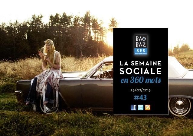 LA SEMAINE        SOCIALE        en 360 mots          25/02/2013           #431