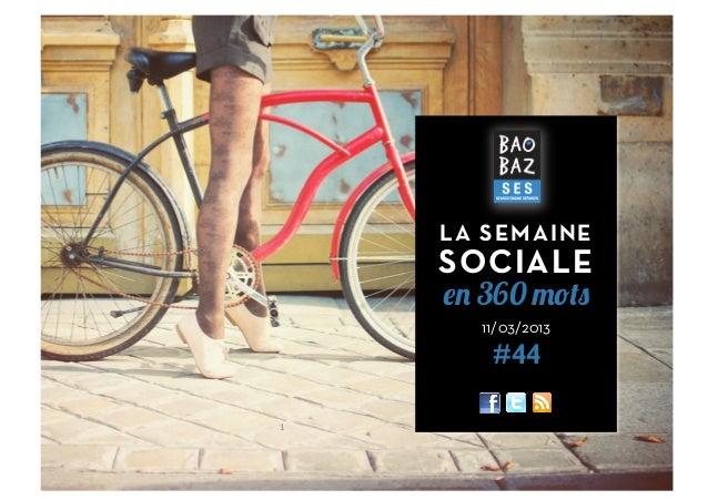 LA SEMAINE        SOCIALE        en 360 mots          11/03/2013           #441