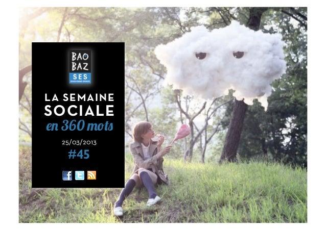 LA SEMAINESOCIALEen 360 mots  25/03/2013   #45               1
