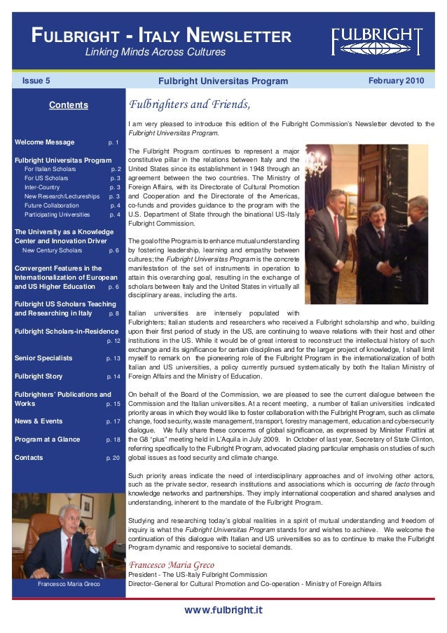 www.fulbright.it February 2010 Linking Minds Across Cultures Fulbright - Italy Newsletter Issue 5 Contents Welcome Message...