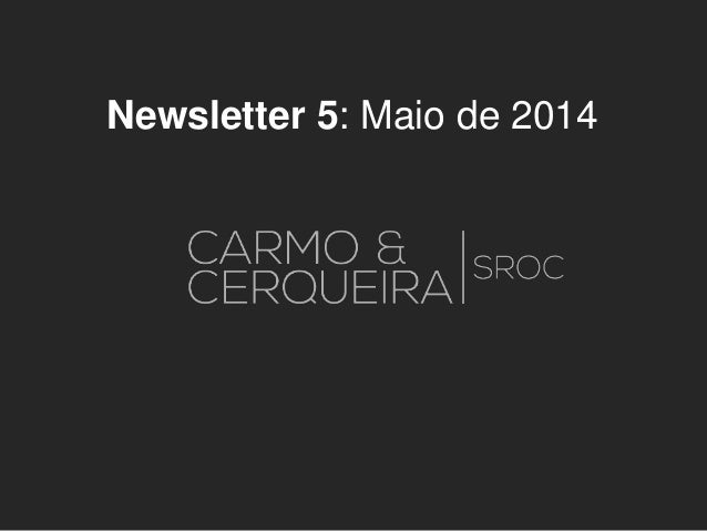 Newsletter 5: Maio de 2014