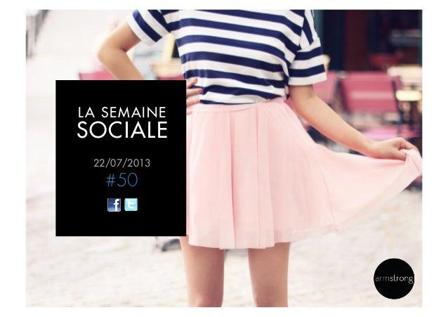 22/07/2013 #50 LA SEMAINE SOCIALE