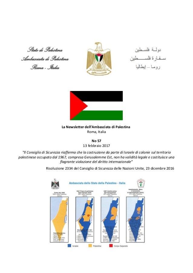 """La Newsletter dell'Ambasciata di Palestina Roma, Italia No 57 13 febbraio 2017 """"Il Consiglio di Sicurezza riafferma che la..."""