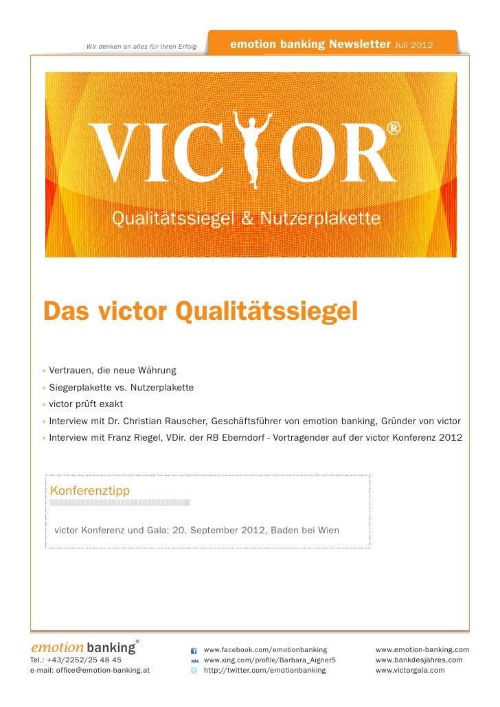 Wir denken an alles für Ihren Erfolg                    emotion banking Newsletter Juli 2012                              ...