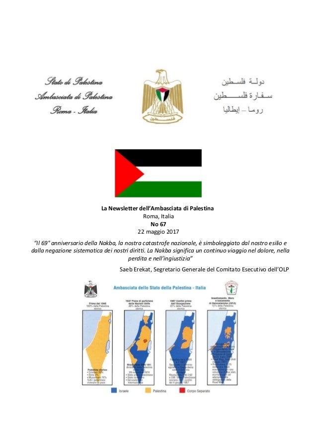 """La Newsletter dell'Ambasciata di Palestina Roma, Italia No 67 22 maggio 2017 """"Il 69° anniversario della Nakba, la nostra c..."""