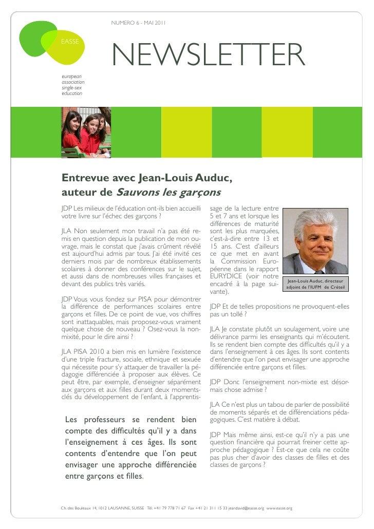 NUMERO 6 - MAI 2011                         NEWSLETTEREASSEeuropeanassociationsingle-sexeducationEntrevue avec Jean-Louis ...