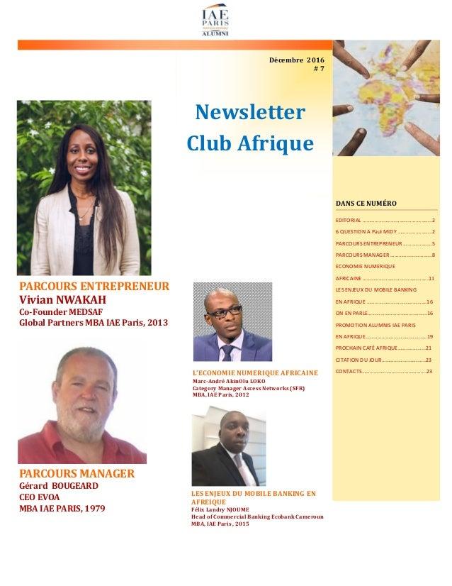 Newsletter Club Afrique Décembre 2016 # 7 PARCOURS MANAGER Gérard BOUGEARD CEO EVOA MBA IAE PARIS, 1979 DANS CE NUMÉRO EDI...