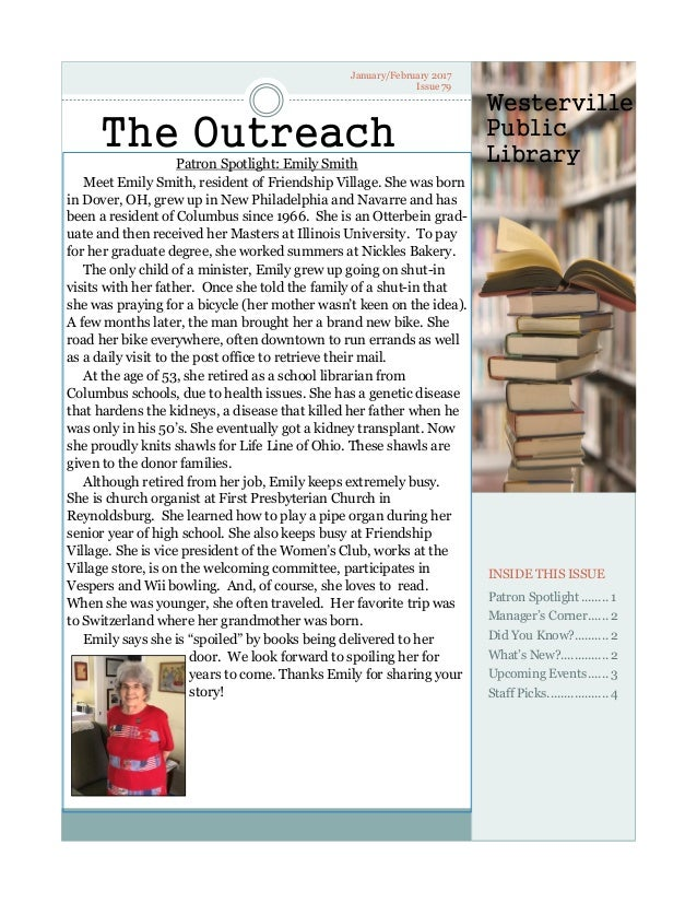January/February 2017 Issue 79 The Outreach INSIDE THIS ISSUE Patron Spotlight........ 1 Manager's Corner...... 2 Did You ...