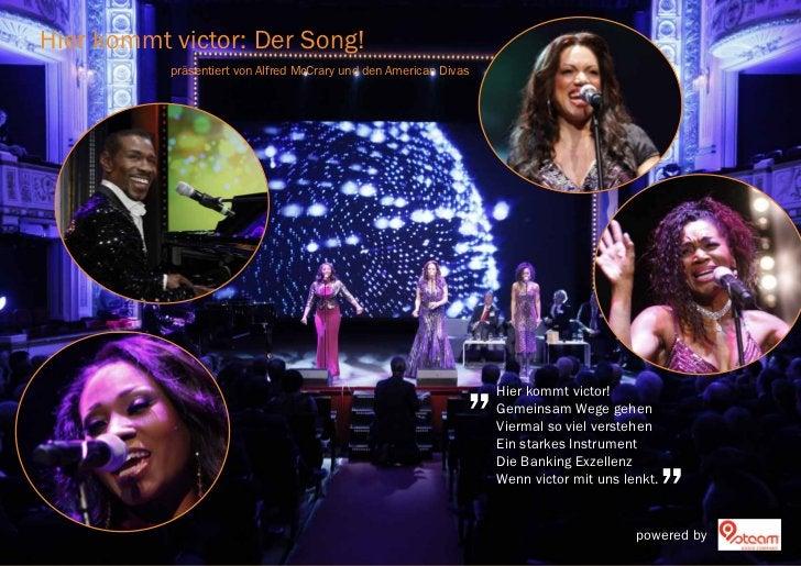 Hier kommt victor: Der Song!           präsentiert von Alfred McCrary und den American Divas                              ...
