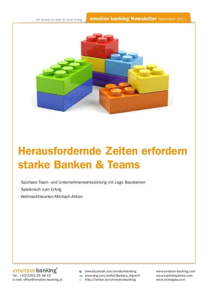 Wir denken an alles für Ihren Erfolg      emotion banking Newsletter November 2011   Herausfordernde Zeiten erfordern   st...
