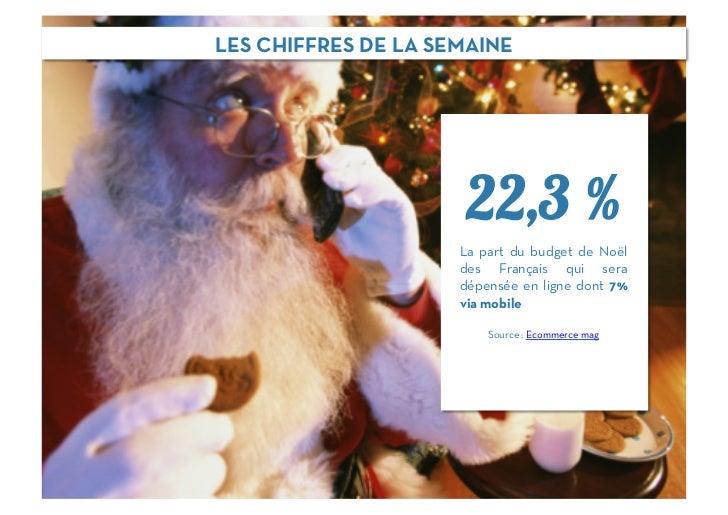 LES CHIFFRES DE LA SEMAINE                      22,3 %                     La part du budget de Noël                     d...