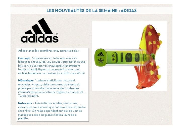 LES NOUVEAUTÉS DE LA SEMAINE : ADIDASAdidas lance les premières chaussures sociales.Concept : Vous entrez sur le terrain a...