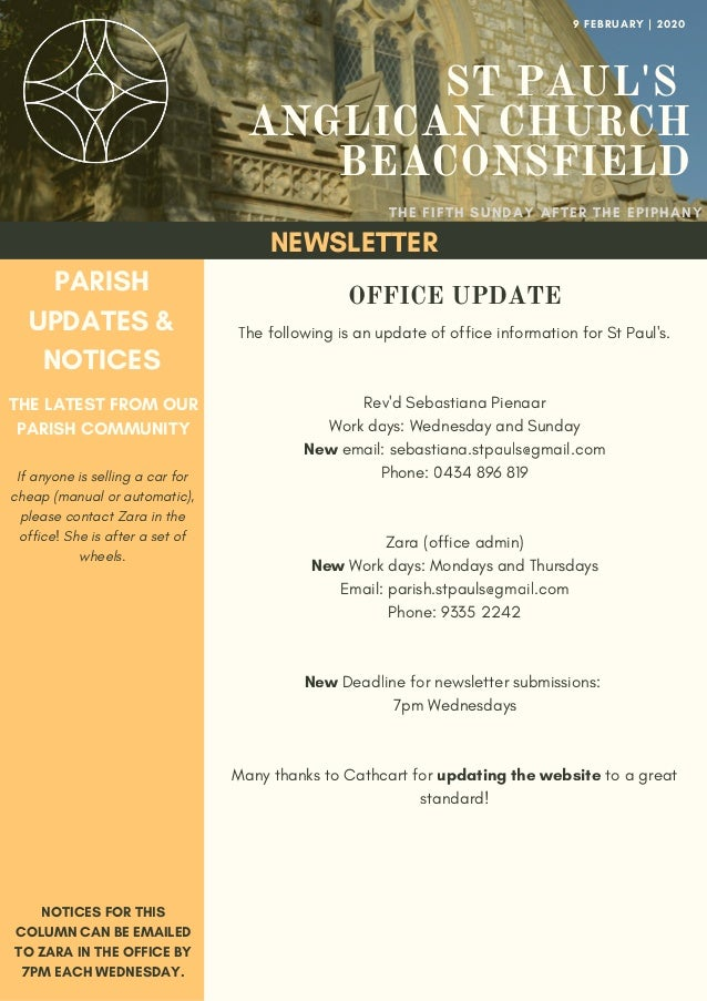 ST PAUL'S ANGLICAN CHURCH BEACONSFIELD THE FIFTH SUNDAY AFTER THE EPIPHANY 9 FEBRUARY | 2020 NEWSLETTER PARISH UPDATES & N...