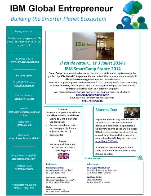 Rejoignez-nous ! L'adhésion au programme IBM Global Entrepreneur se fait sur le web (US) Inscrivez-vous : www.ibm.com/isv/...