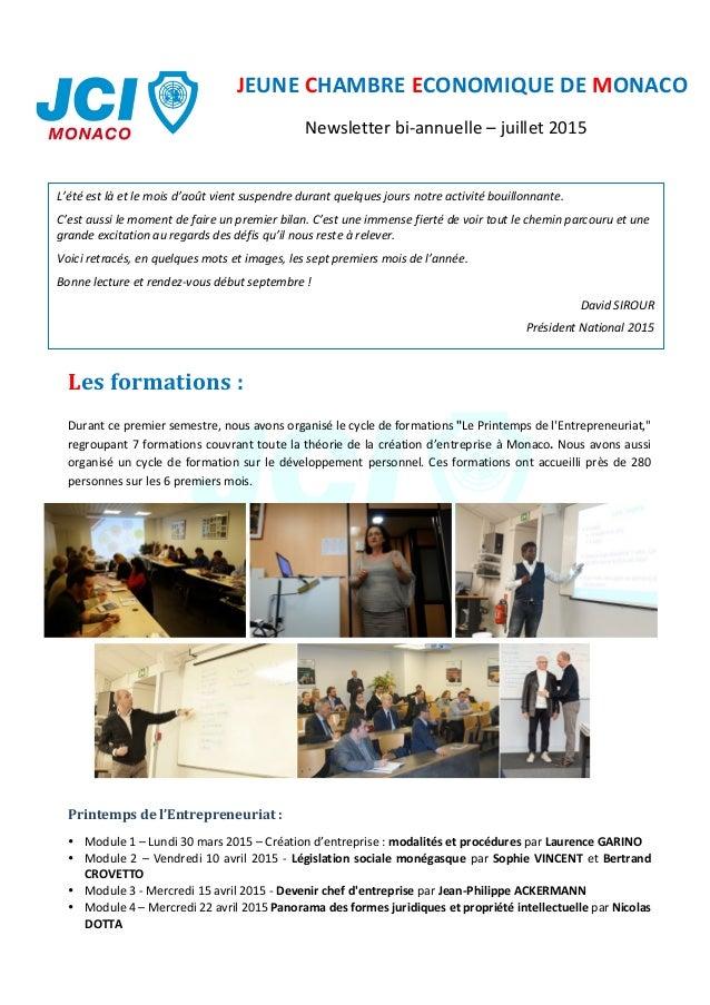 JeuneChambreEconomiquedeMonaco-Newsletterbiannuelle-juillet2015  1          Lesformations:  Dur...