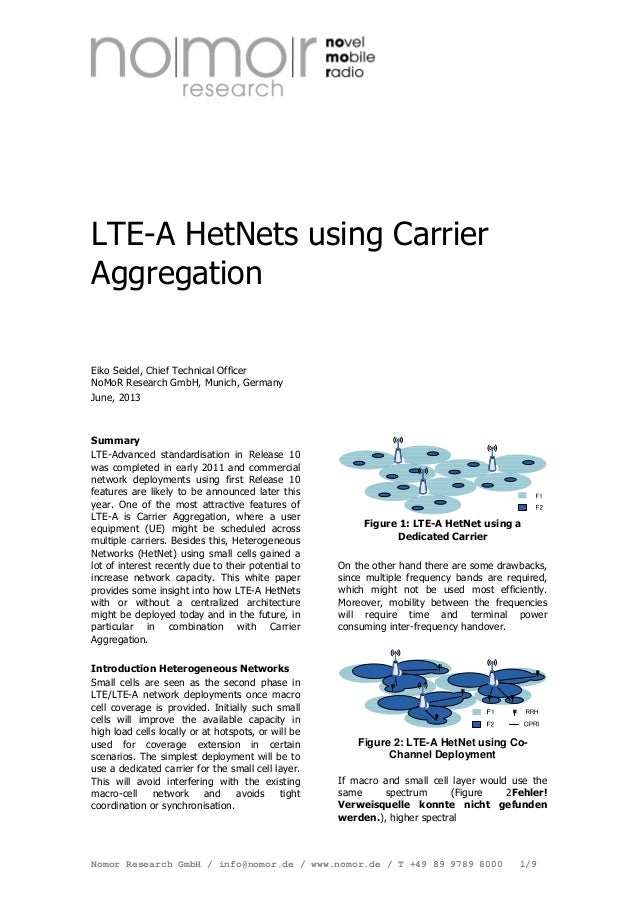 LTE-A HetNets using Carrier Aggregation Eiko Seidel, Chief Technical Officer NoMoR Research GmbH, Munich, Germany June, 20...
