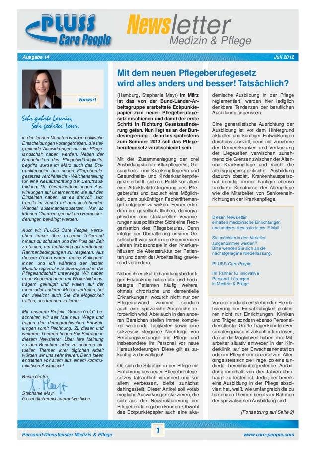 Newsletter Medizin & Pflege Juli 2012  Ausgabe 14  Mit dem neuen Pflegeberufegesetz wird alles anders und besser! Tatsächl...