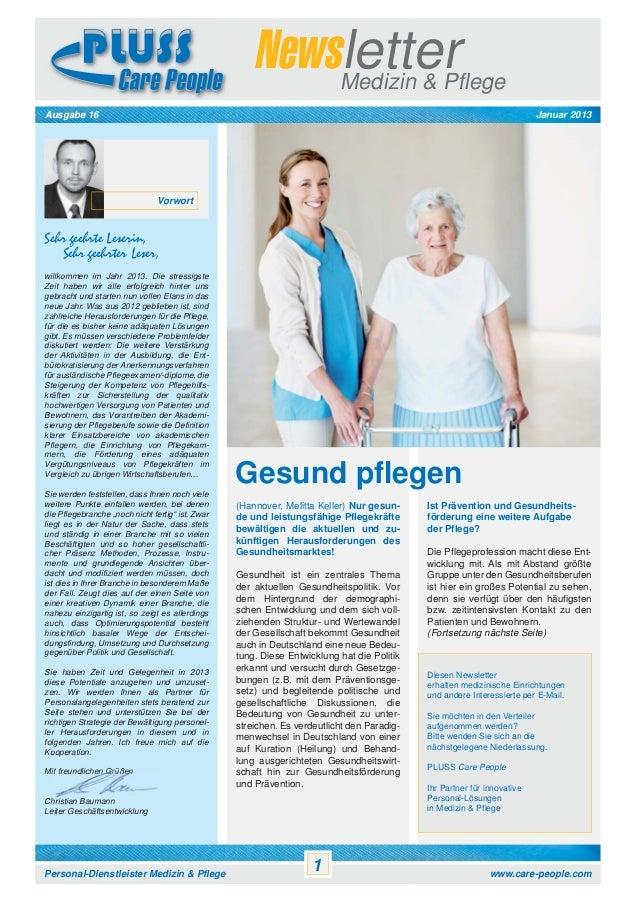 Newsletter Medizin & Pflege Januar 2013  Ausgabe 16  Vorwort  Sehr geehrte Leserin, Sehr geehrter Leser, willkommen im Jah...