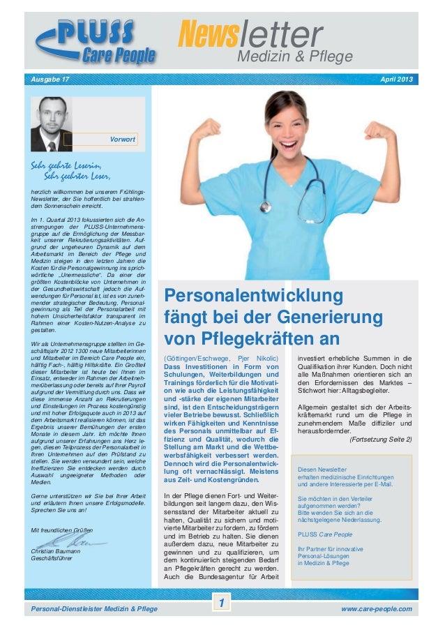 Newsletter Medizin & Pflege April 2013  Ausgabe 17  Vorwort  Sehr geehrte Leserin, Sehr geehrter Leser, herzlich willkomme...