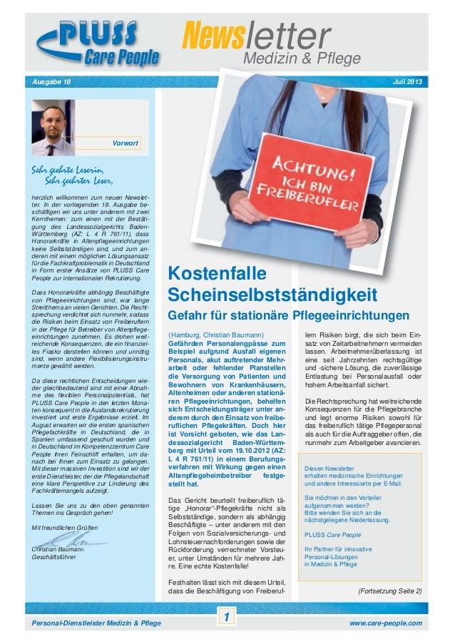 Newsletter Medizin & Pflege Juli 2013  Ausgabe 18  Vorwort  Sehr geehrte Leserin, Sehr geehrter Leser, herzlich willkommen...