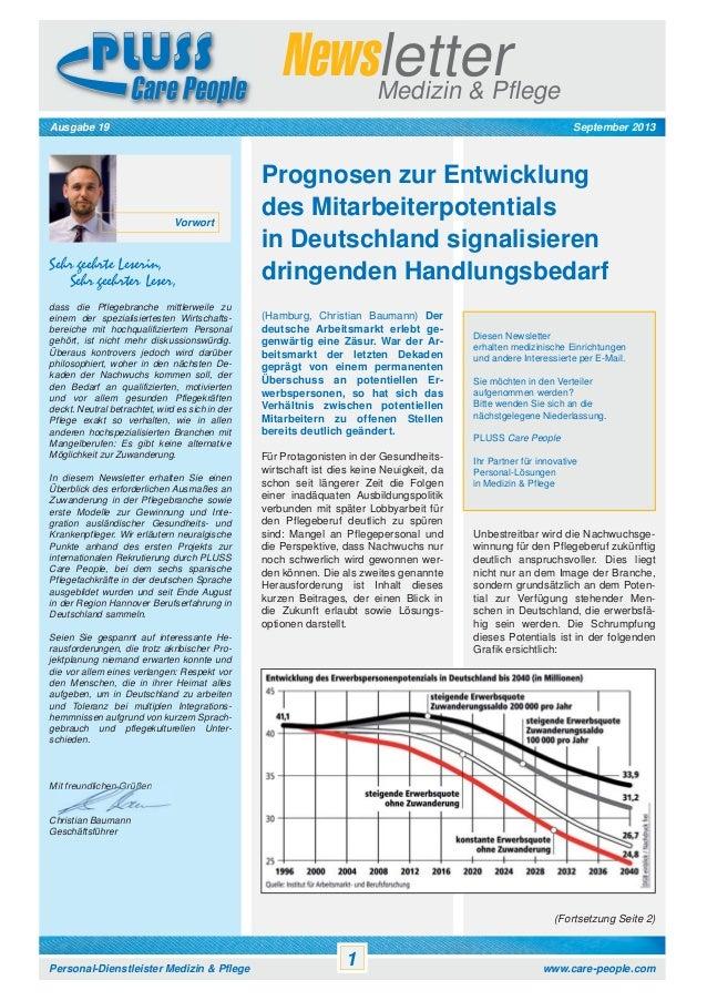 Newsletter Medizin & Pflege September 2013  Ausgabe 19  Vorwort  Sehr geehrte Leserin, Sehr geehrter Leser, dass die Pfleg...