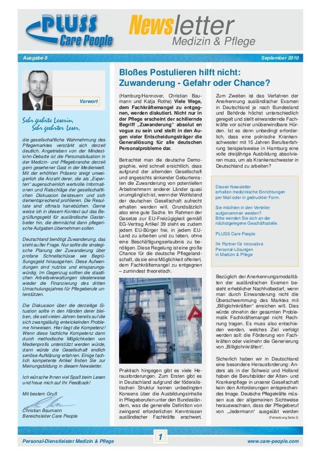 Newsletter Medizin & Pflege September 2010  Ausgabe 8  Bloßes Postulieren hilft nicht: Zuwanderung - Gefahr oder Chance? V...