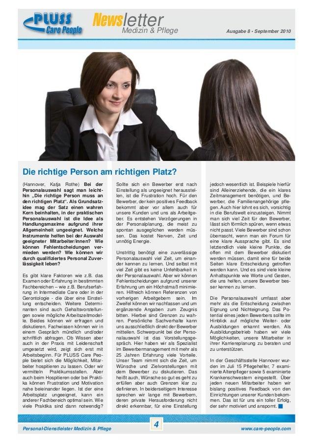 Newsletter Medizin & Pflege  Ausgabe 8 • September 2010  Die richtige Person am richtigen Platz? (Hannover, Katja Rothe) B...