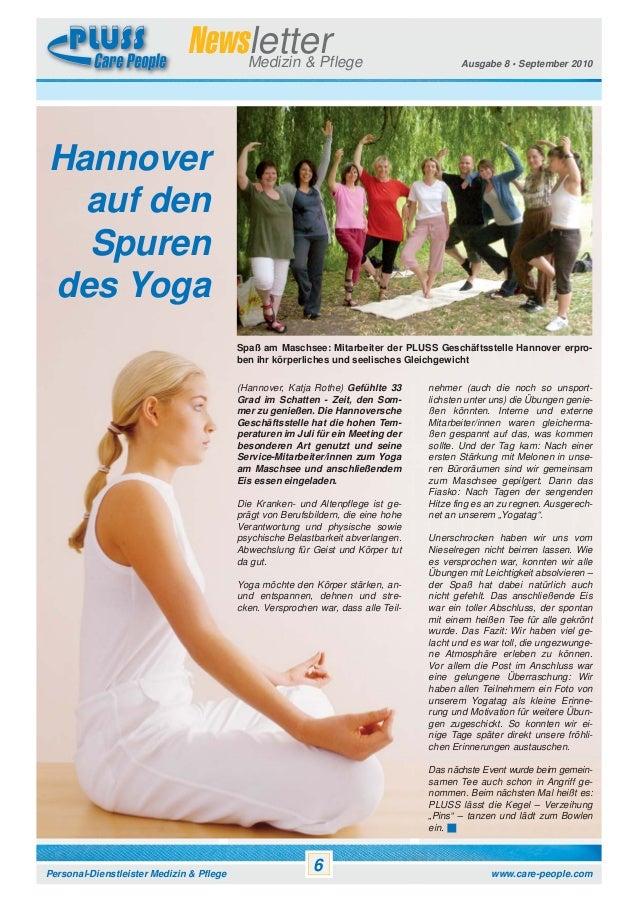 Newsletter Medizin & Pflege  Ausgabe 8 • September 2010  Hannover auf den Spuren des Yoga Spaß am Maschsee: Mitarbeiter de...
