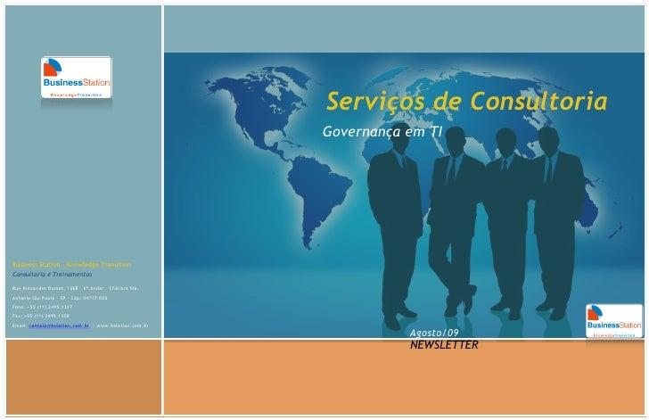 Serviços de Consultoria                                                        Governança em TI     Business Station – Kno...