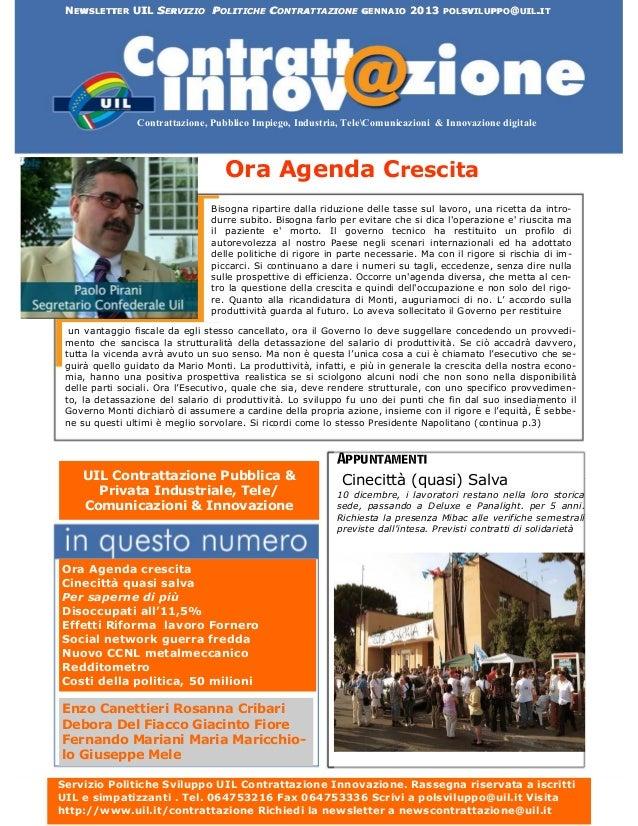 NEWSLETTER UIL SERVIZIO POLITICHE CONTRATTAZIONE GENNAIO 2013 POLSVILUPPO@UIL.IT                Contrattazione, Pubblico I...