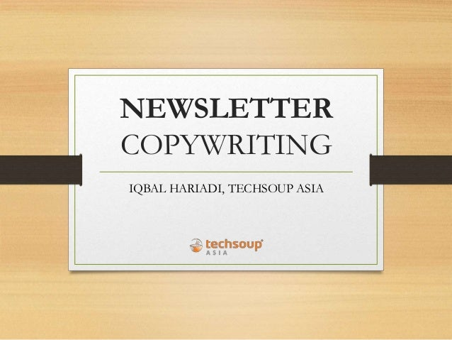 NEWSLETTER COPYWRITING IQBAL HARIADI, TECHSOUP ASIA