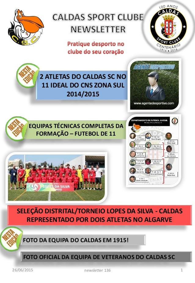 26/06/2015 1newsletter 136 2 ATLETAS DO CALDAS SC NO 11 IDEAL DO CNS ZONA SUL 2014/2015 FOTO OFICIAL DA EQUIPA DE VETERANO...