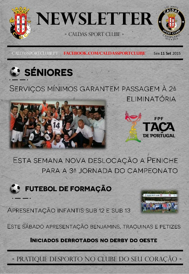 Newsletter - Caldas sport clube - Caldassportclube.pt facebook.com/caldassportclube Sex 11 Set 2015 - pratique desporto no...