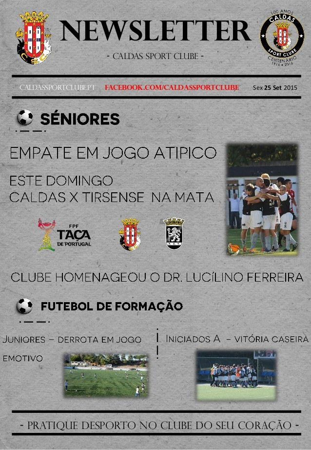 Newsletter - Caldas sport clube - Caldassportclube.pt facebook.com/caldassportclube Sex 25 Set 2015 - pratique desporto no...