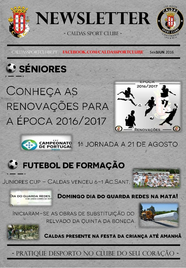 Newsletter - Caldas sport clube - Caldassportclube.pt facebook.com/caldassportclube Sex3JUN 2016 - pratique desporto no cl...