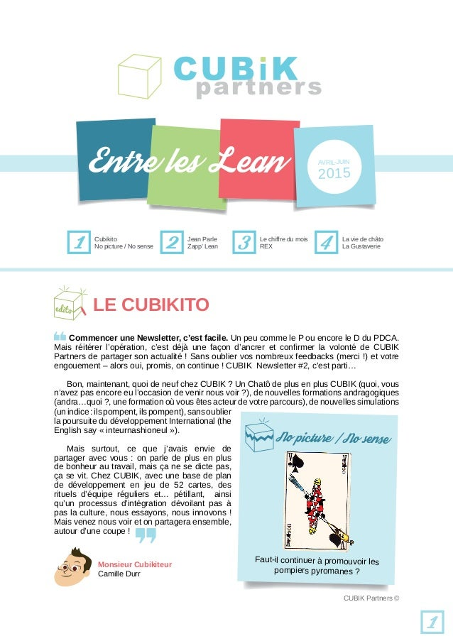 1 Cubikito Jean Parle 2 Le chiffre du mois REX3 La vie de châto La Gustaverie4 1 Commencer une Newsletter, c'est facile. U...