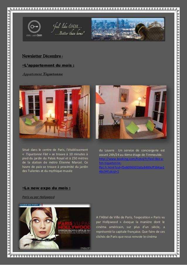 Newsletter Décembre :∞L'appartement du mois :Appartement TiquetonneSitué dans le centre de Paris, létablissement« Tiqueton...