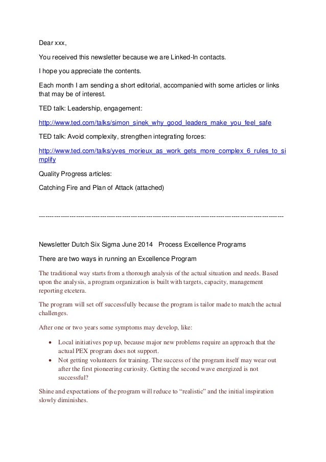 Dear xxx, You received this newsletter because we are Linked-In contacts. I hope you appreciate the contents. Each month I...