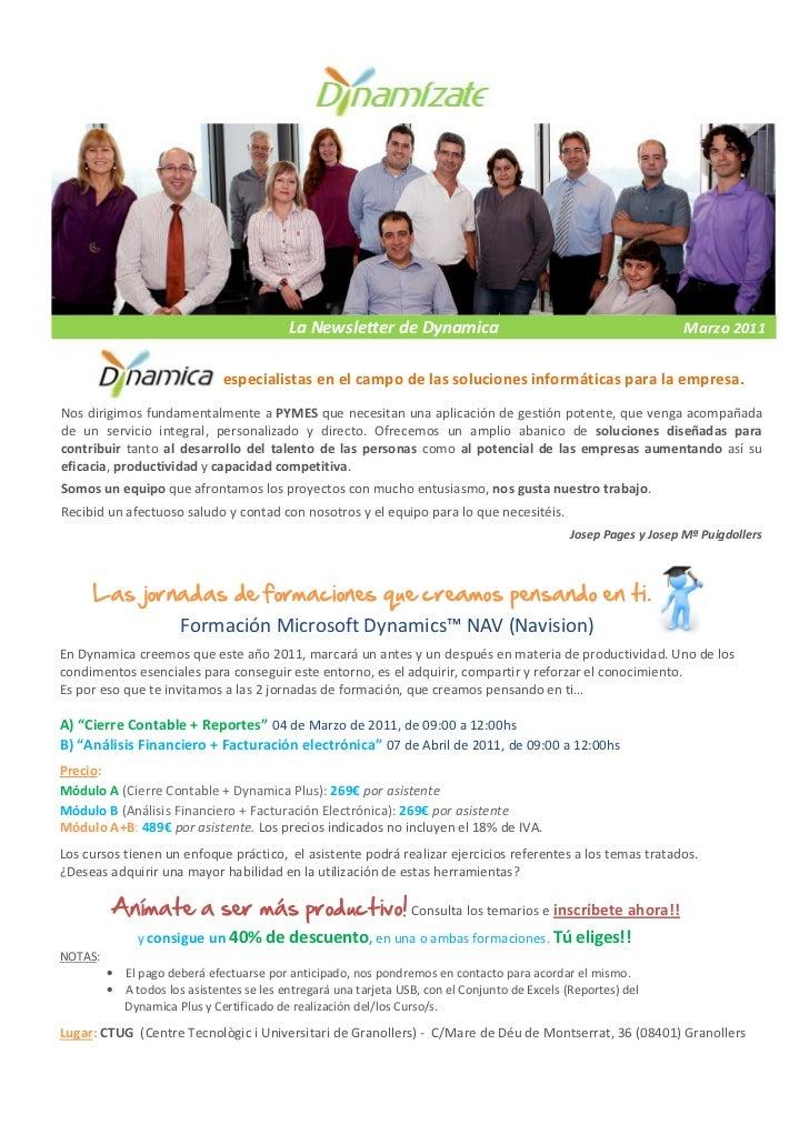 La Newsletter de Dynamica                                                Marzo 2011                             , especial...