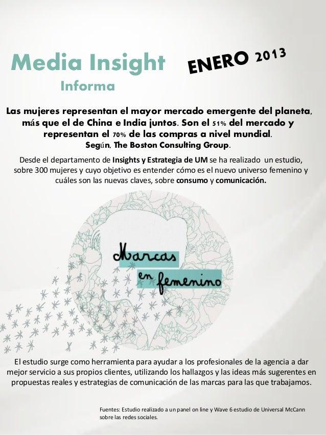 Media Insight                InformaLas mujeres representan el mayor mercado emergente del planeta,   más que el de China ...