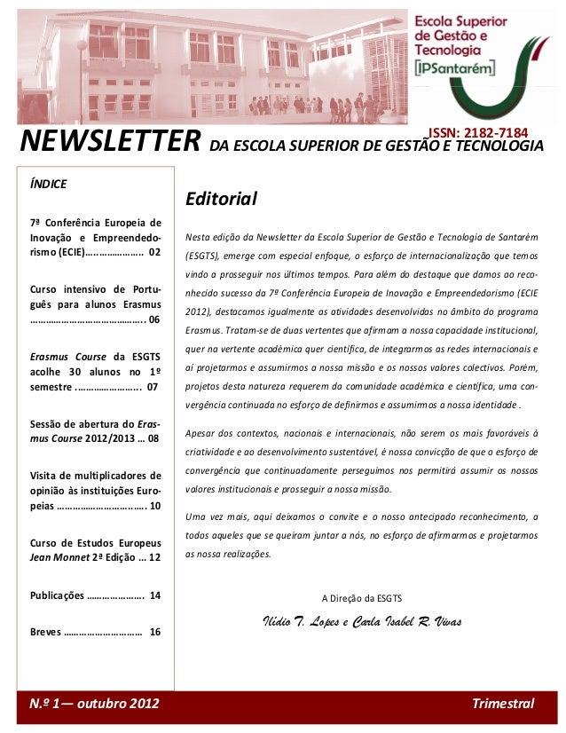 ISSN: 2182-7184NEWSLETTER DA ESCOLA SUPERIOR DE GESTÃO E TECNOLOGIA ÍNDICE                                 Editorial 7ª Co...
