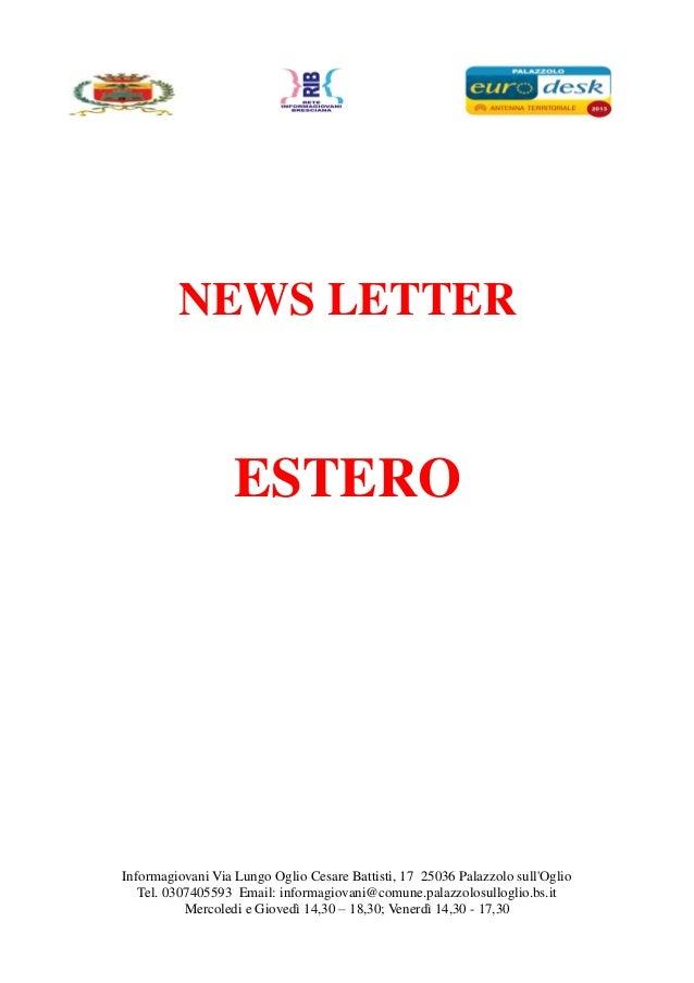 Informagiovani Via Lungo Oglio Cesare Battisti, 17 25036 Palazzolo sullOglioTel. 0307405593 Email: informagiovani@comune.p...