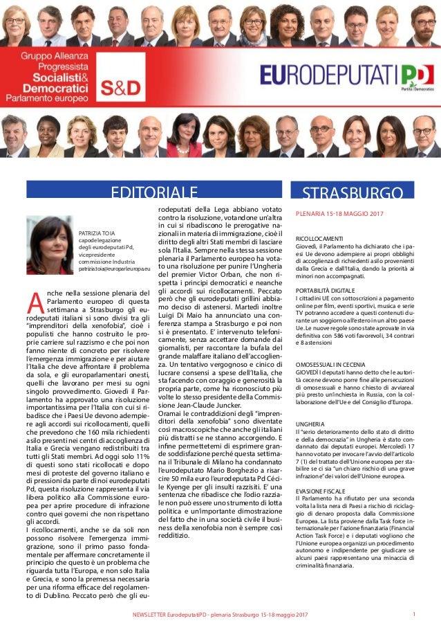 EDITORIALE PATRIZIA TOIA capodelegazione degli eurodeputati Pd, vicepresidente commissione Industria patrizia.toia@europar...