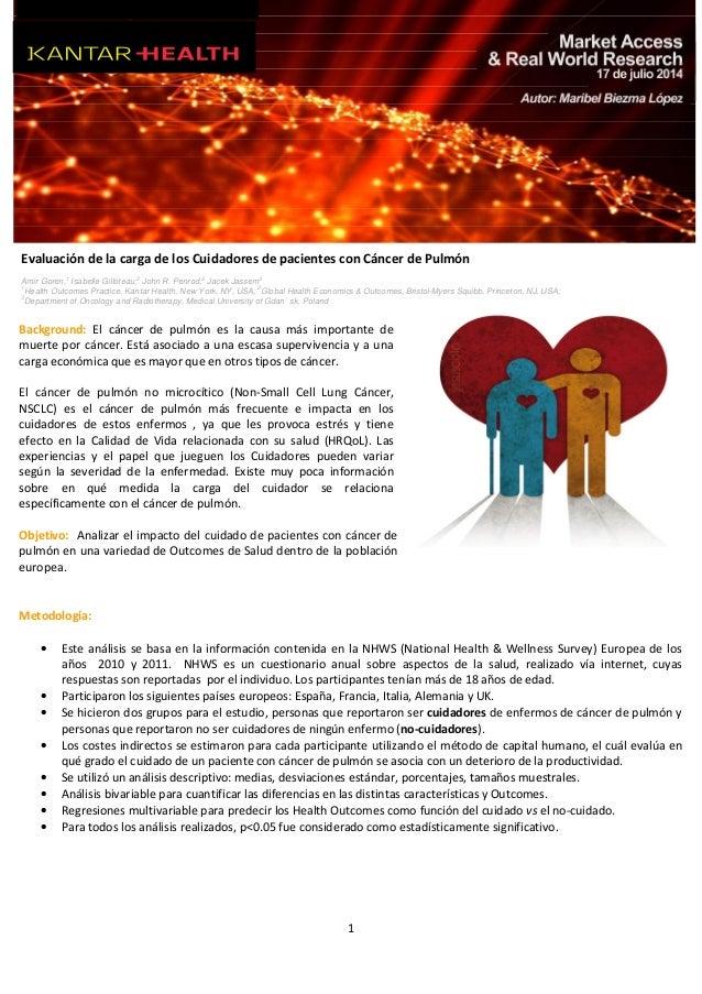 1 Evaluación de la carga de los Cuidadores de pacientes con Cáncer de Pulmón Amir Goren,1 Isabelle Gilloteau, 2 John R. Pe...