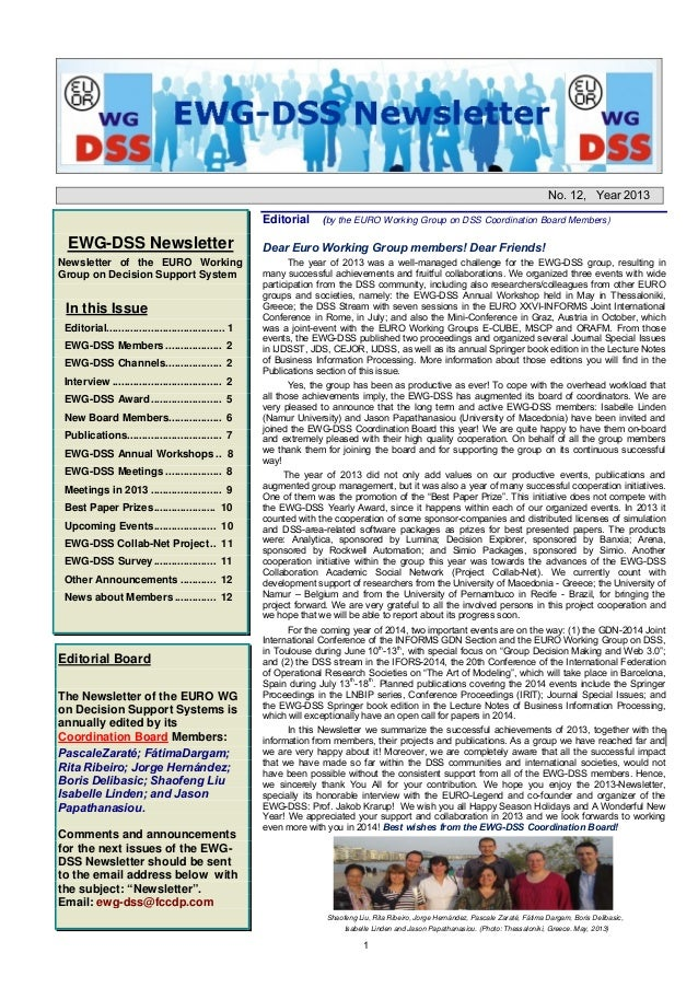 1 No. 12, Year 2013 EWG-DSS Newsletter Newsletter of the EURO Working Group on Decision Support System In this Issue Edito...