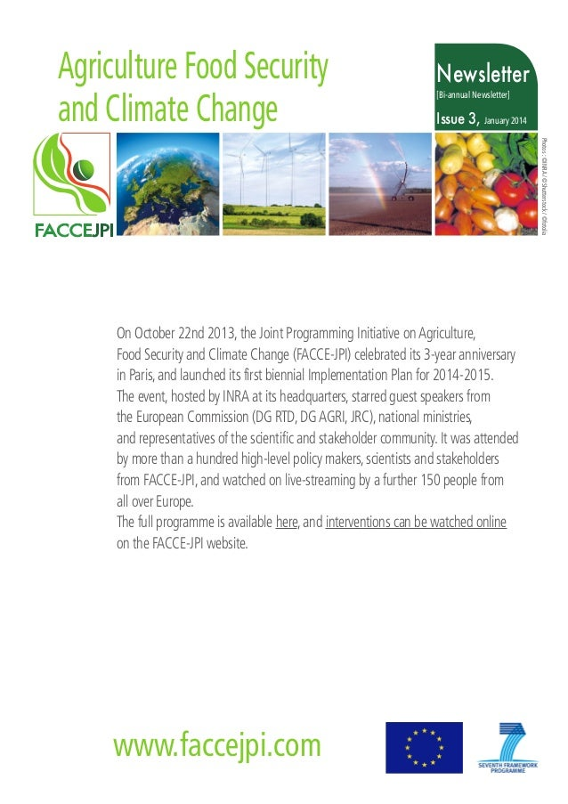 Agriculture Food Security and Climate Change  Newsletter [Bi-annual Newsletter]  Issue 3, January 2014 Photos : ©INRA / ©S...
