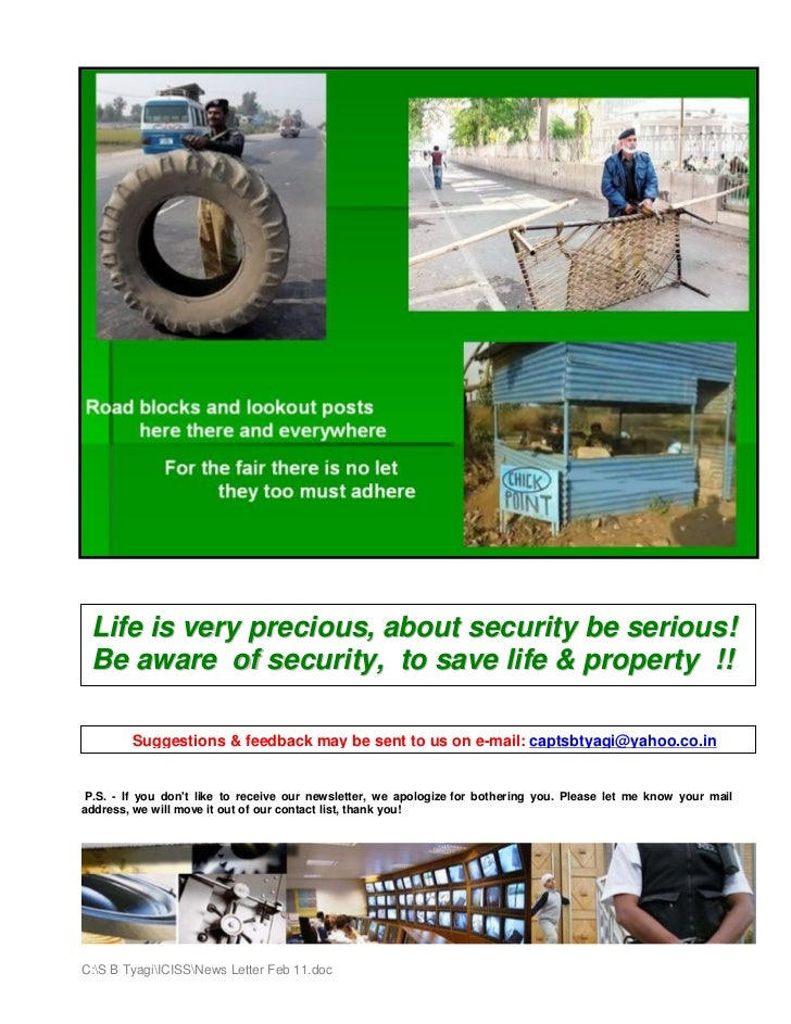 Life is very precious, about security be serious! Be aware of security, to save life & property !!        Suggestions & fe...