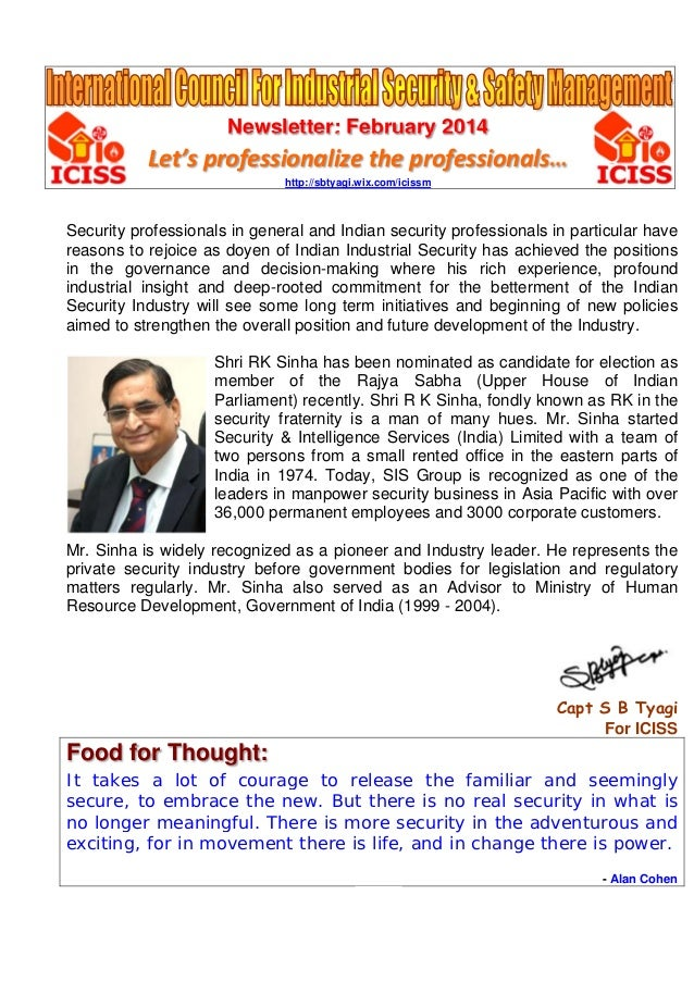 Newsletter: February 2014 Let's professionalize the professionals… http://sbtyagi.wix.com/icissm Security professionals in...