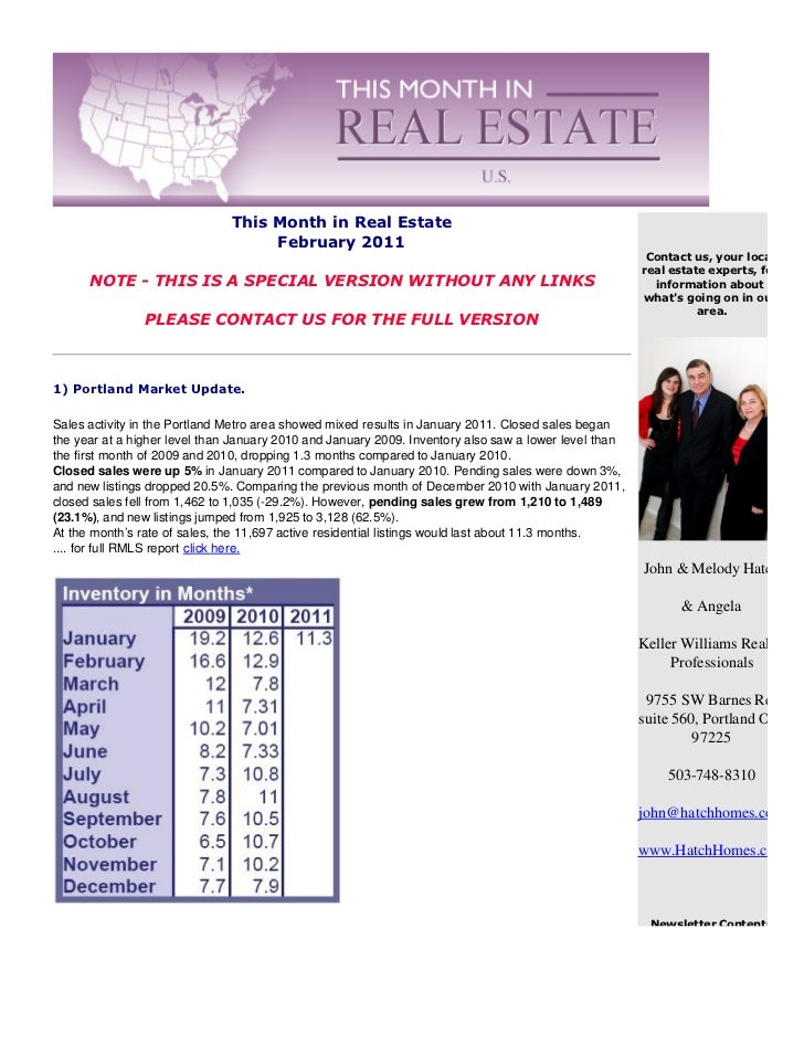 Sales activity in the Portland Metro area showed mixed results in January 2011. Closed sales beganthe year at a higher lev...